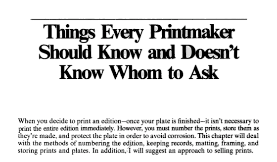"""Things Every Printmaker Should Know and Doesn't Know Whom to Ask"